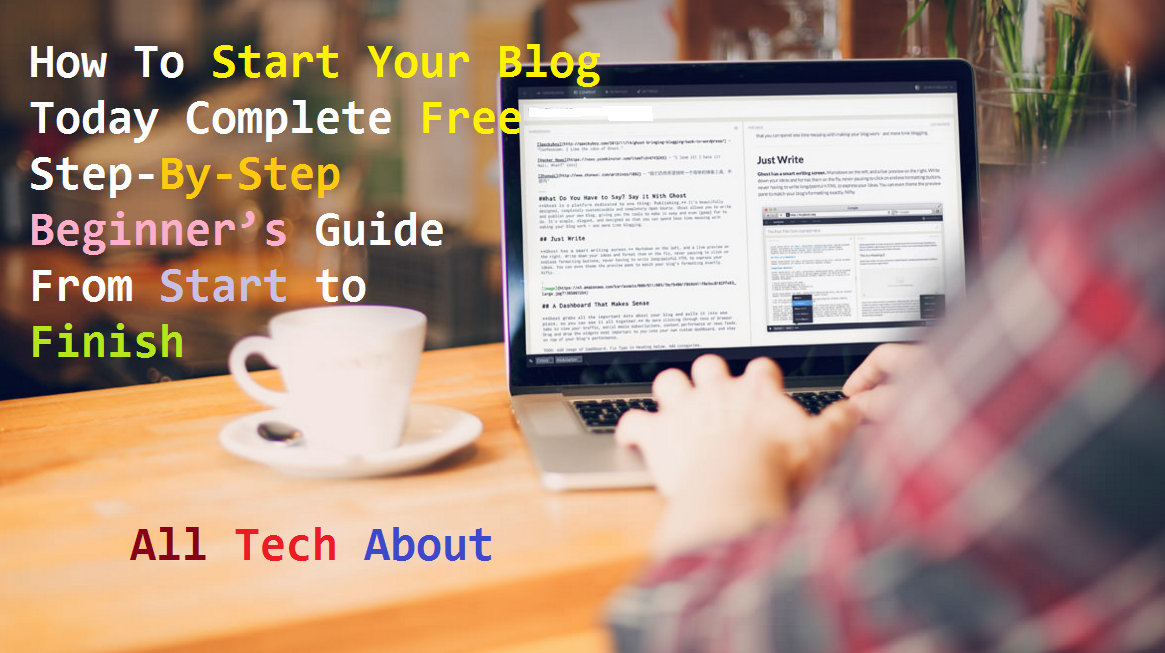 How To Start Your Blog Today {Complete Free Step By Step